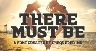there must be font 310x165 - There Must Be Font Free Download
